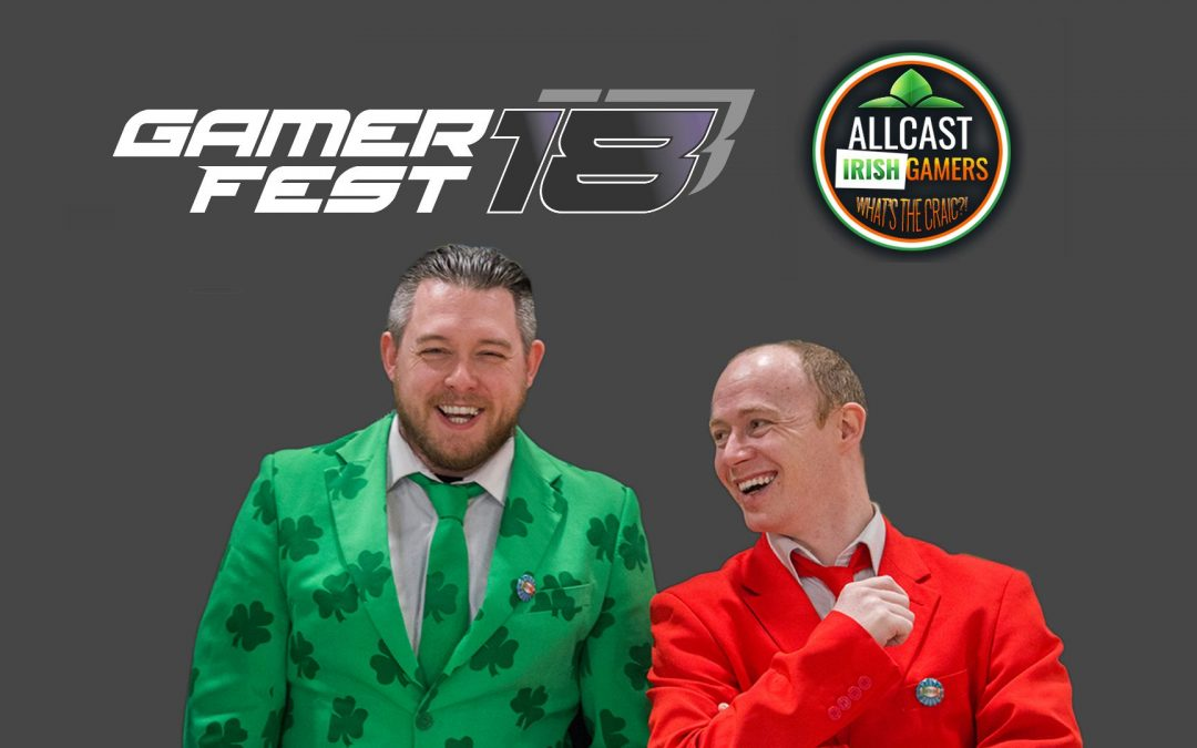 AllCast Irish Gamers to host biggest GamerFest to date