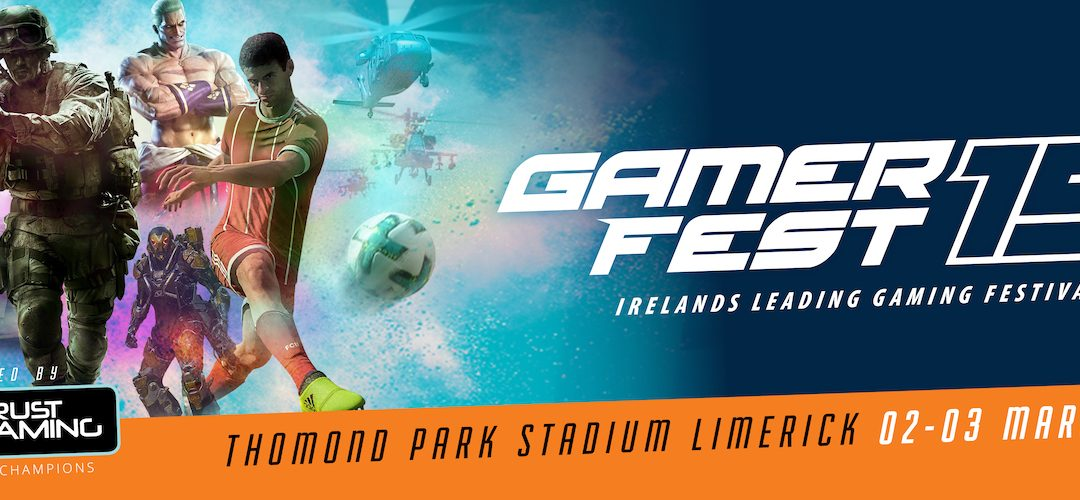 GamerFest returns to Limerick this March!